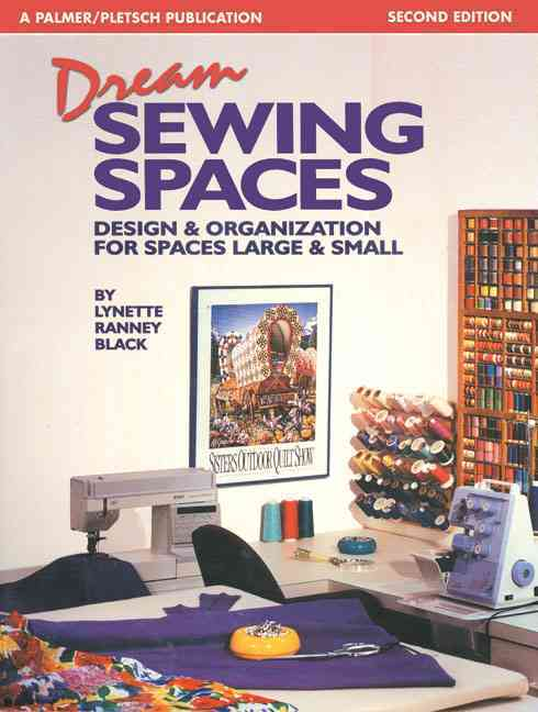 Dream Sewing Spaces By Black, Lynette Ranney